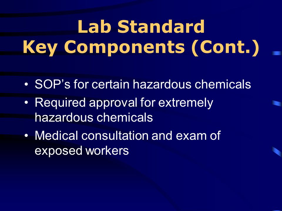 Lab Standard Key Components (Cont.)