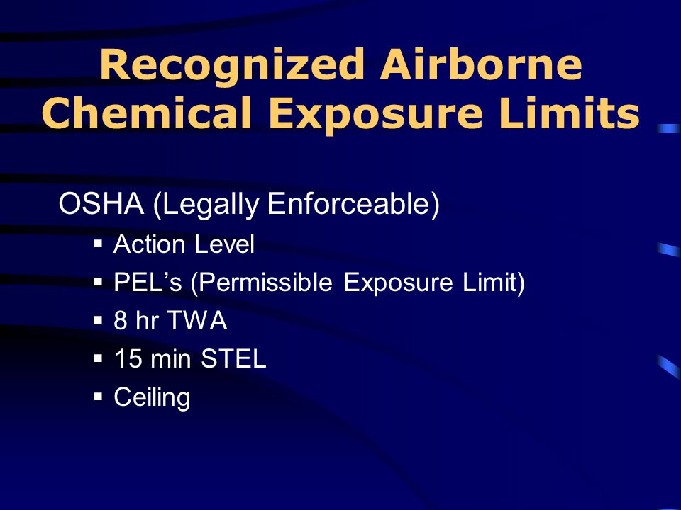 Recognized Airborne Chemical Exposure Limits