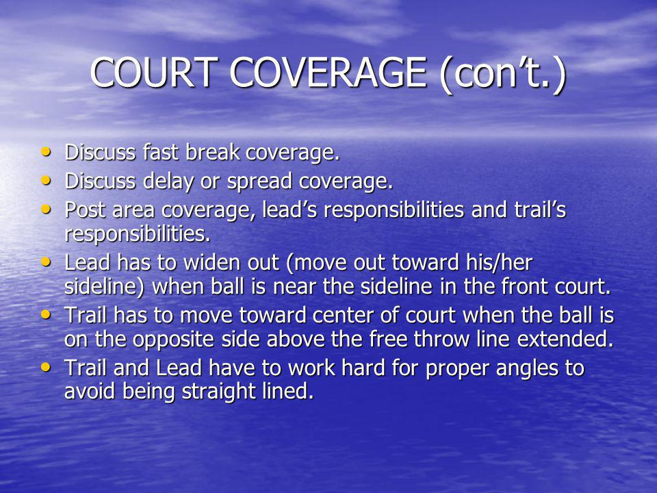 COURT COVERAGE (con't.)