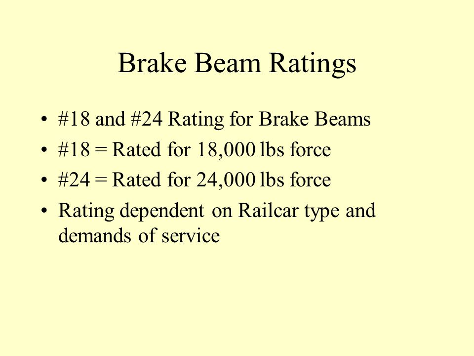 Brake Beam Ratings #18 and #24 Rating for Brake Beams