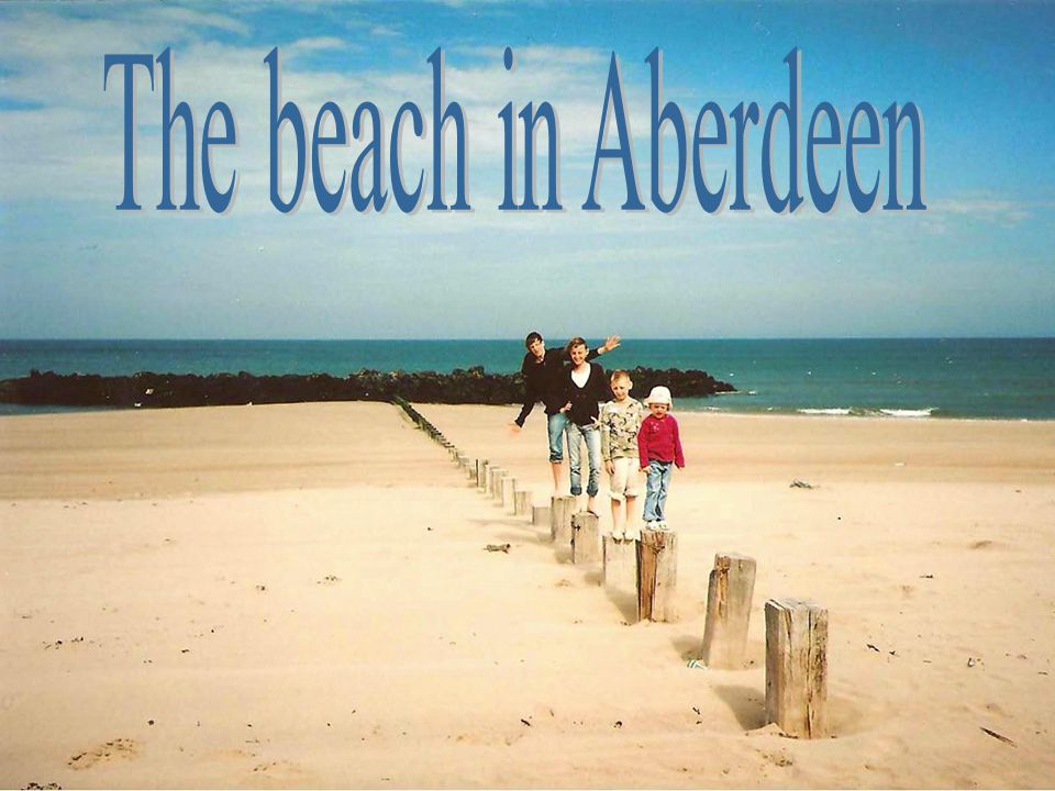 The beach in Aberdeen