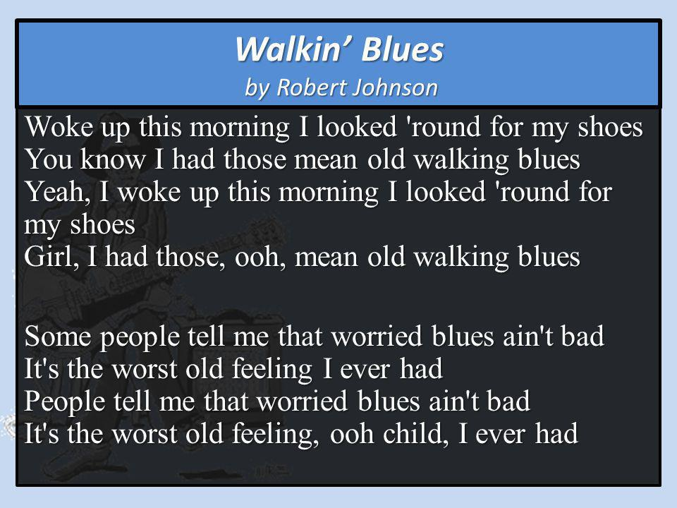 Walkin' Blues by Robert Johnson