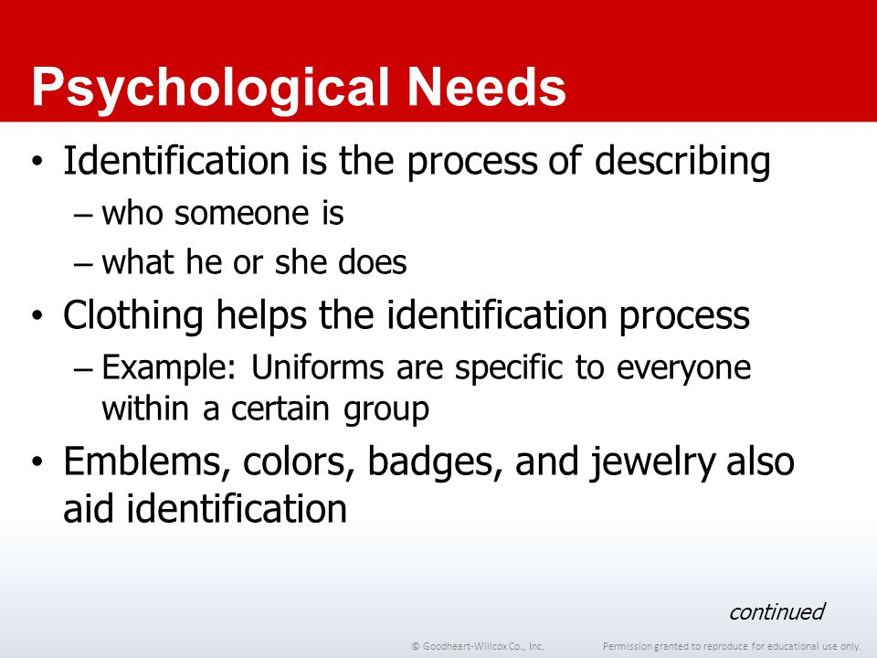 Psychological Needs Identification is the process of describing
