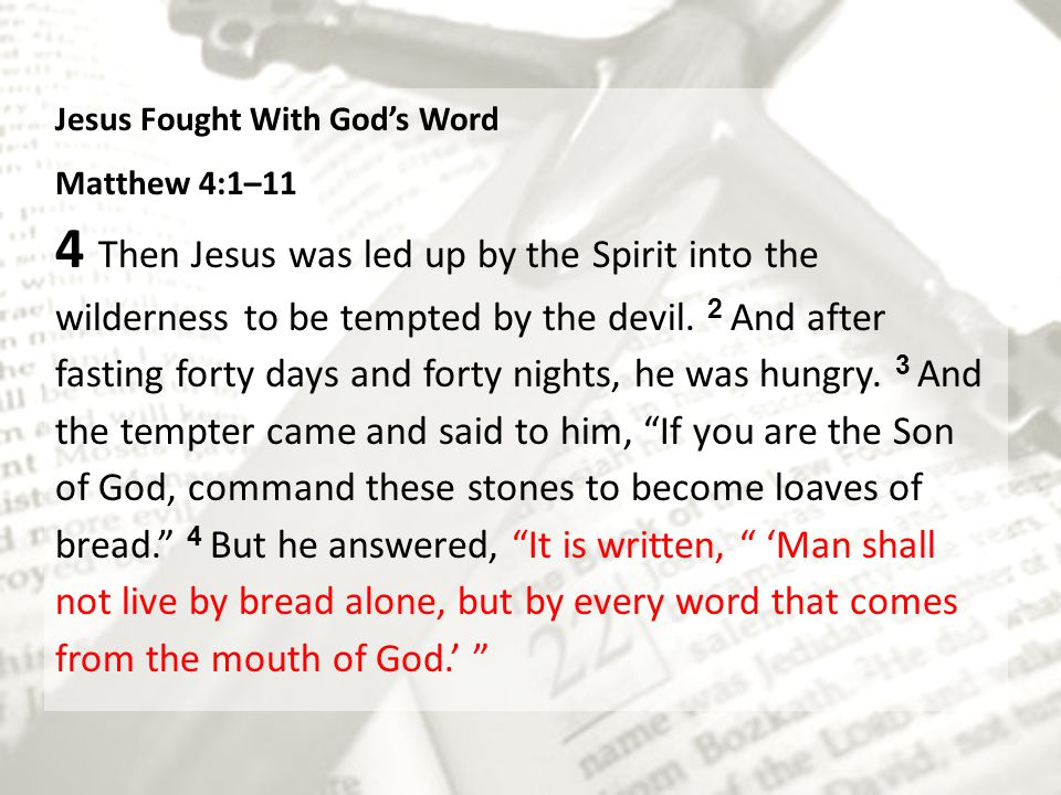 Jesus Fought With God's Word