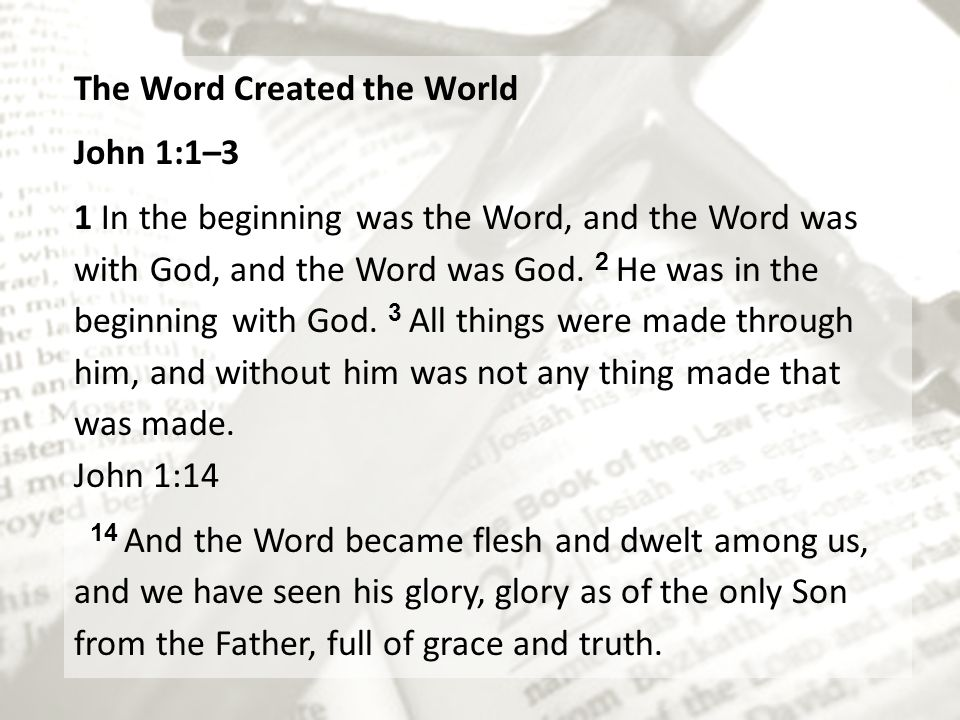 The Word Created the World