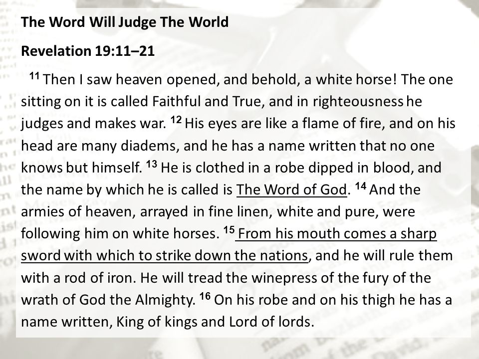 The Word Will Judge The World