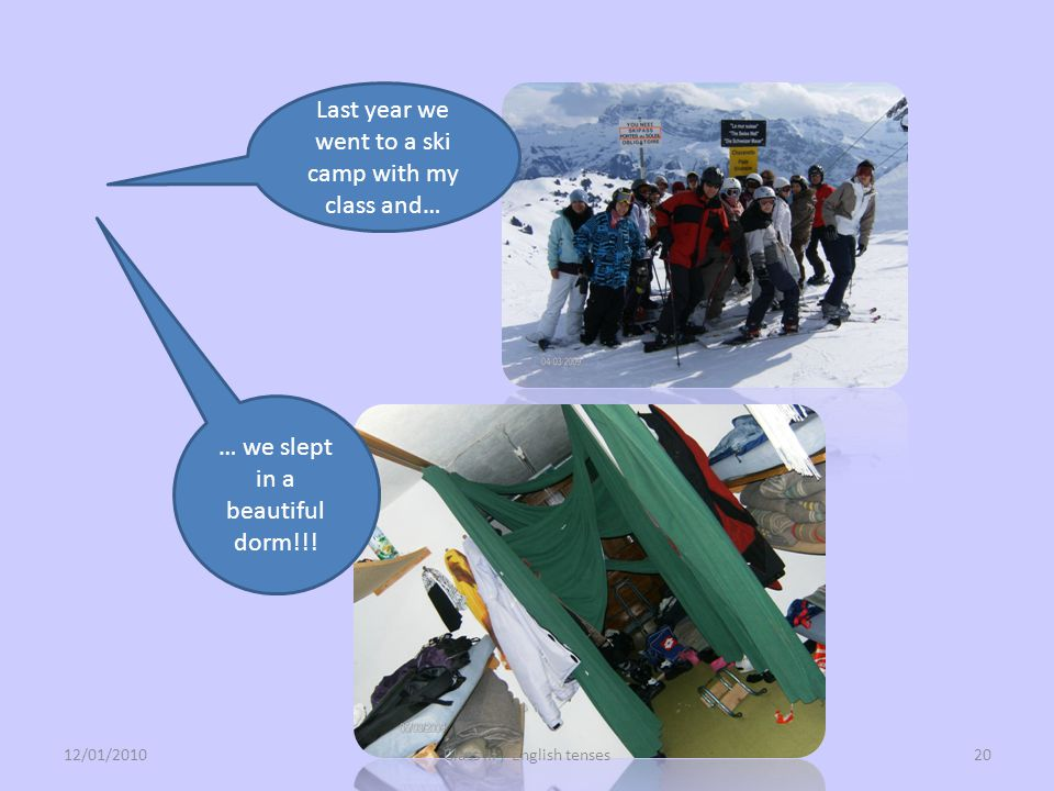 Last year we went to a ski camp with my class and…