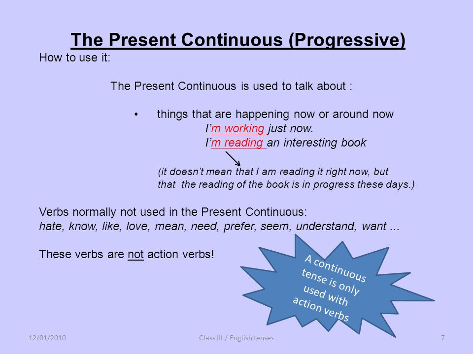 The Present Continuous (Progressive)