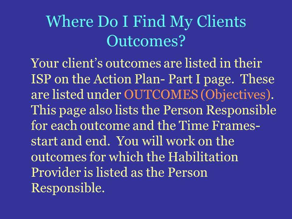 Where Do I Find My Clients Outcomes