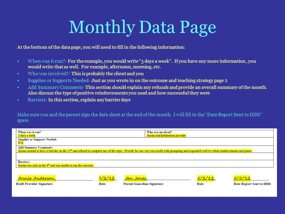 Monthly Data Page At the bottom of the data page, you will need to fill in the following information: