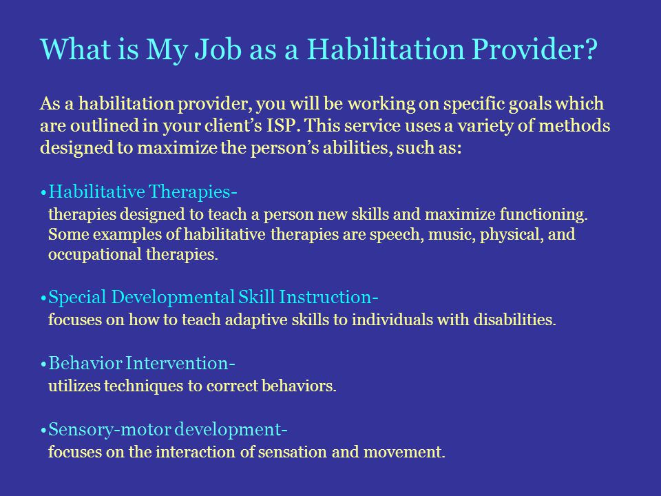 What is My Job as a Habilitation Provider