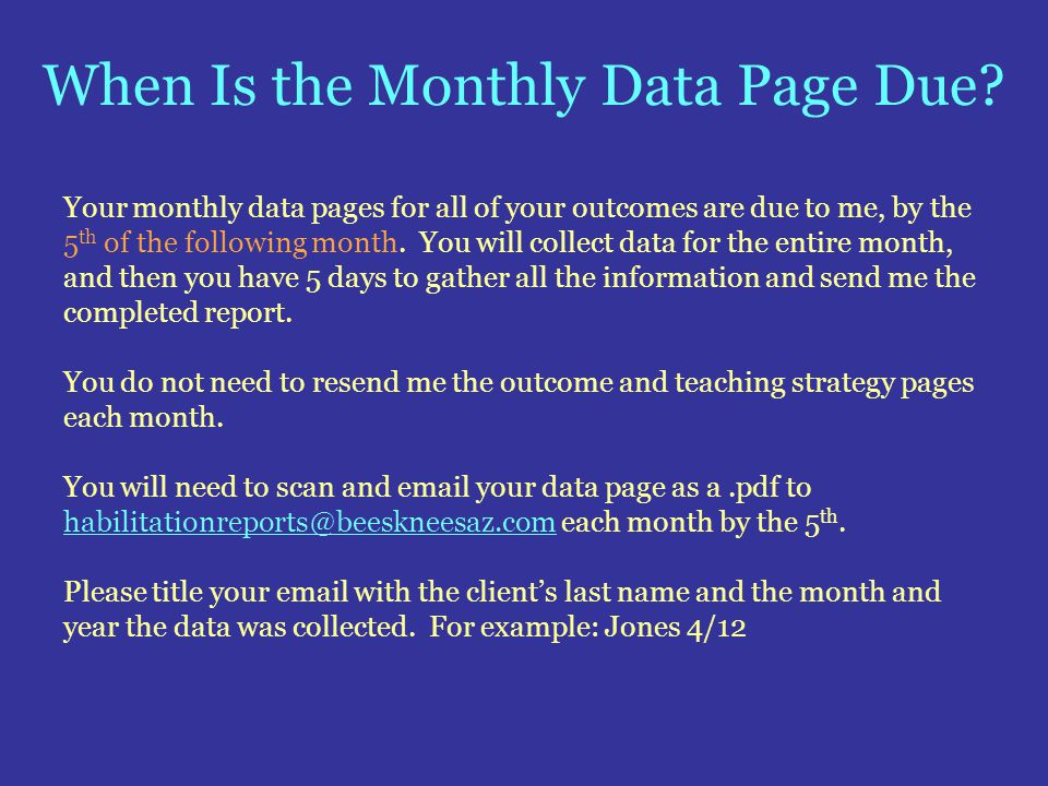 When Is the Monthly Data Page Due