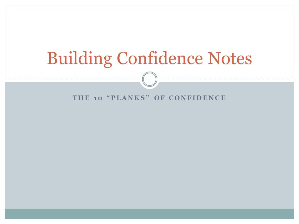 Building Confidence Notes