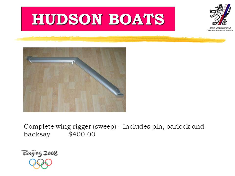 HUDSON BOATS Complete wing rigger (sweep) - Includes pin, oarlock and backsay $400.00