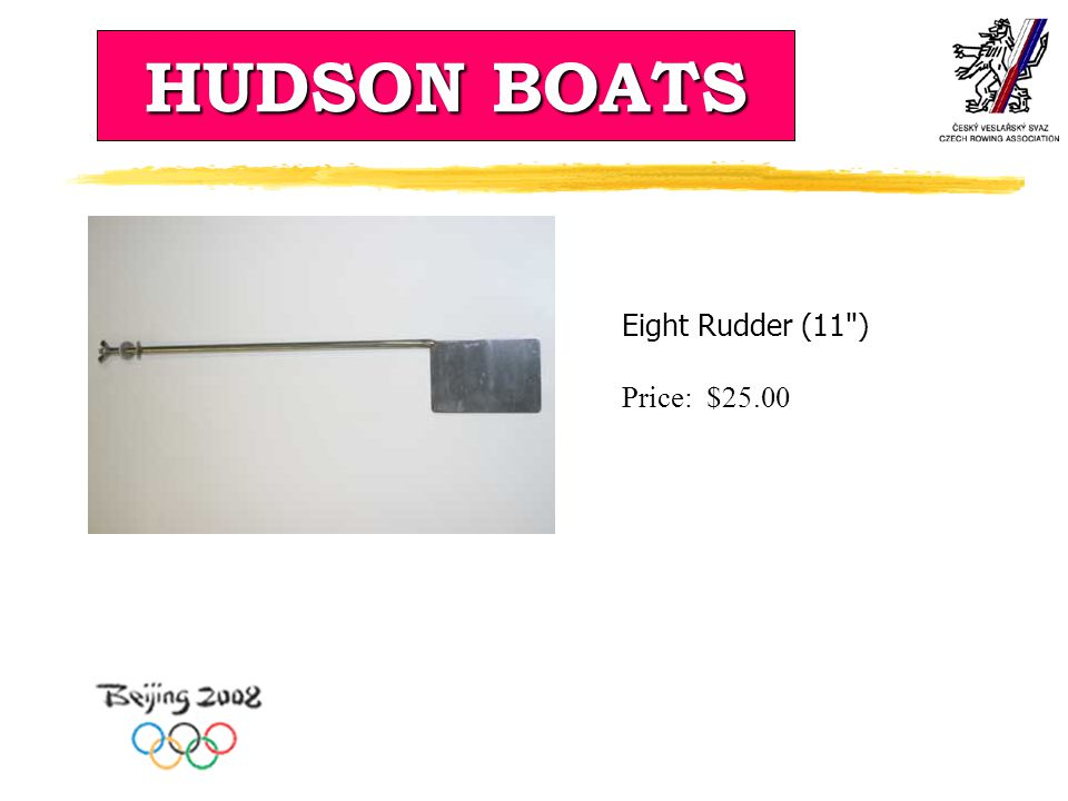 HUDSON BOATS Eight Rudder (11 ) Price: $25.00