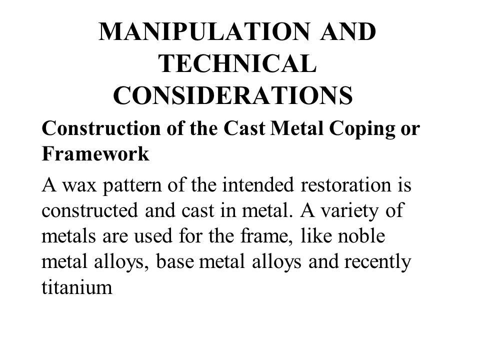 MANIPULATION AND TECHNICAL CONSIDERATIONS