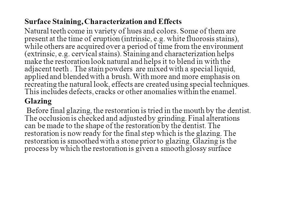 Surface Staining, Characterization and Effects