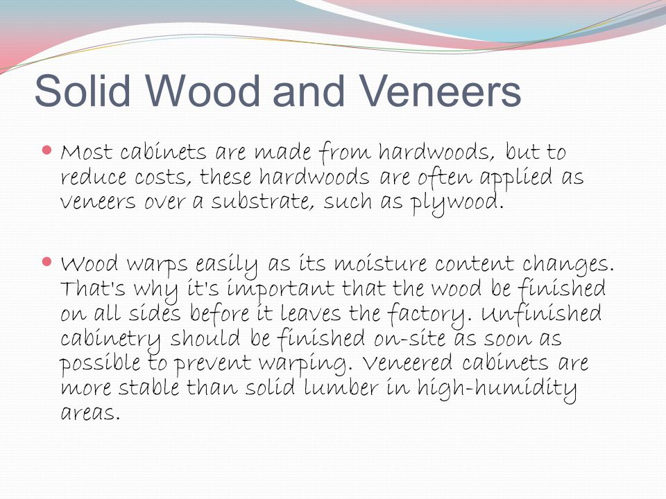 Solid Wood and Veneers