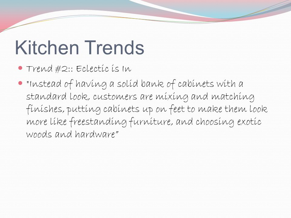 Kitchen Trends Trend #2:: Eclectic is In
