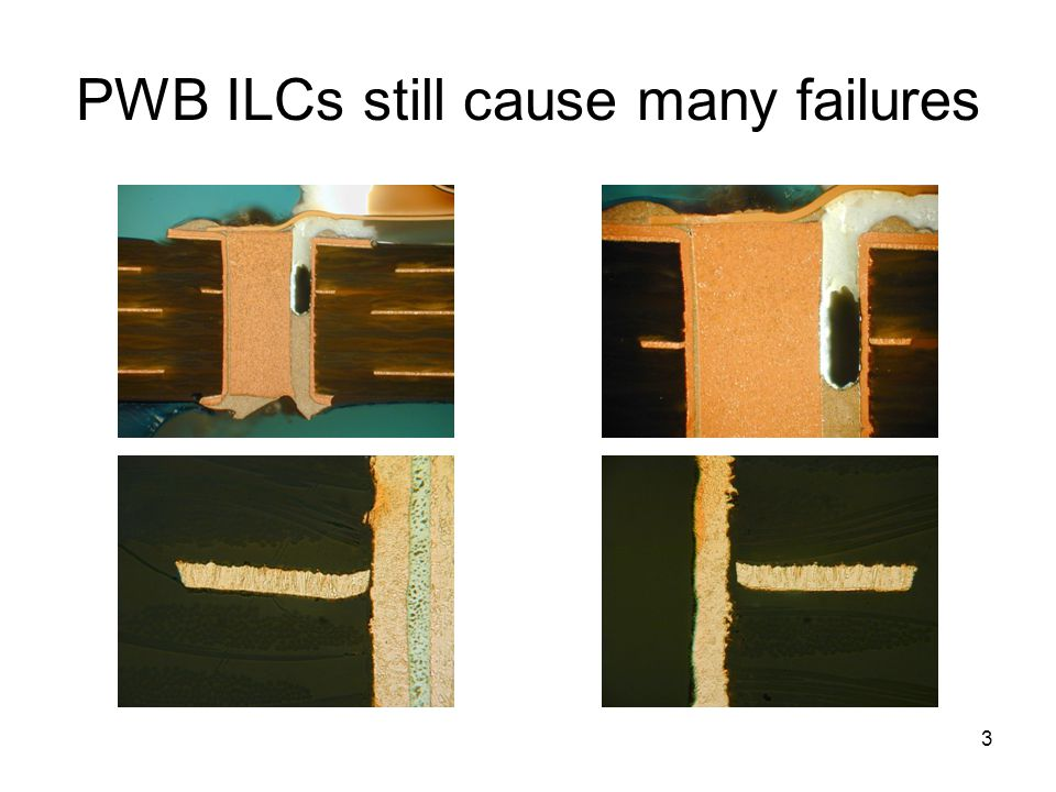 PWB ILCs still cause many failures
