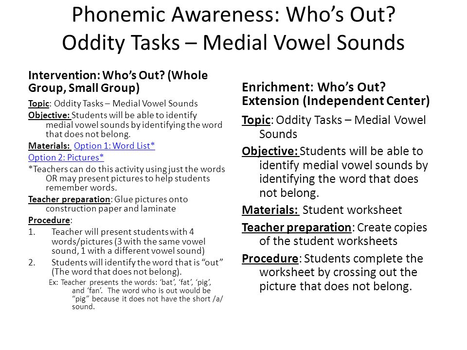 Phonemic Awareness: Who's Out Oddity Tasks – Medial Vowel Sounds
