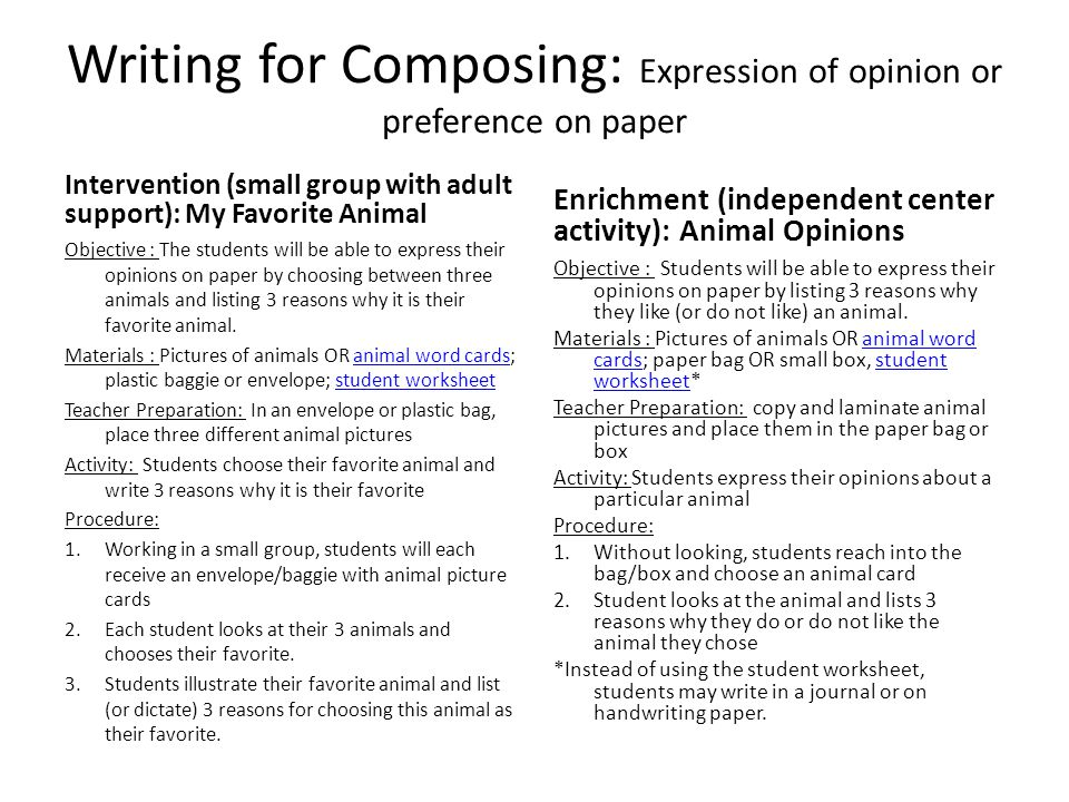 Writing for Composing: Expression of opinion or preference on paper