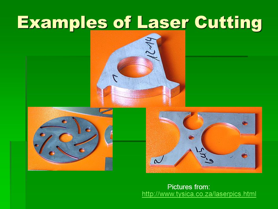Examples of Laser Cutting