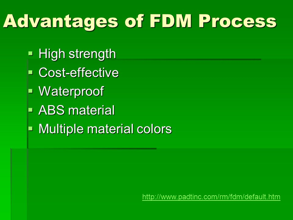 Advantages of FDM Process