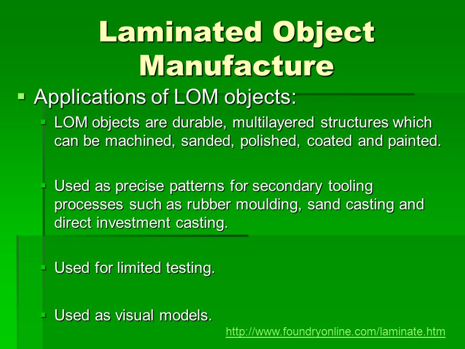 Laminated Object Manufacture
