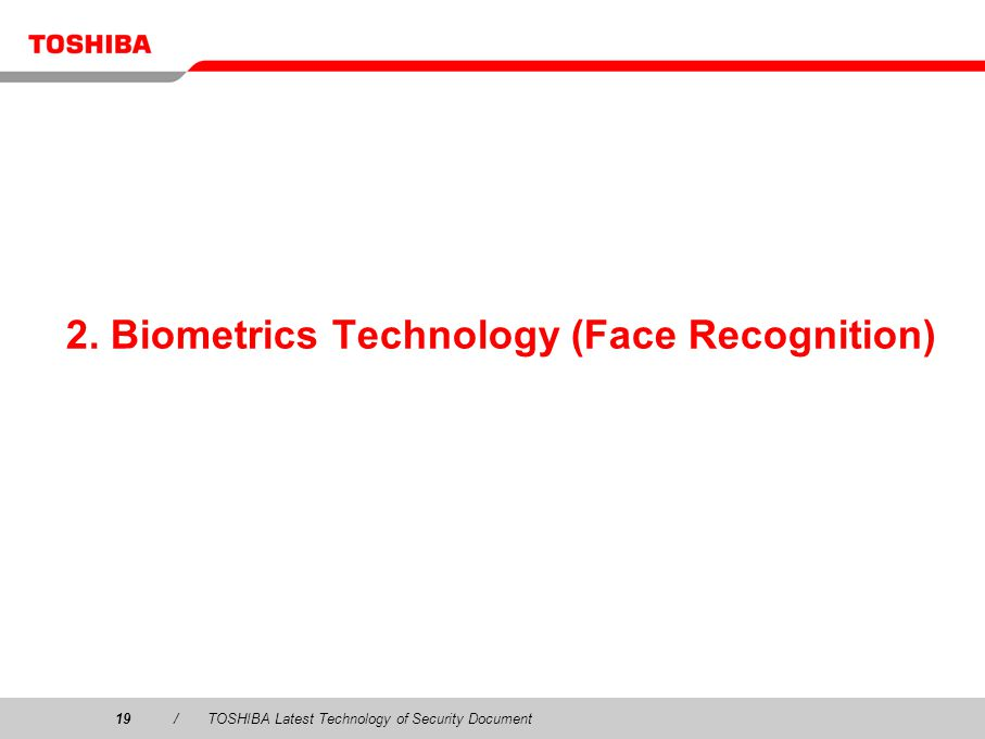 2. Biometrics Technology (Face Recognition)