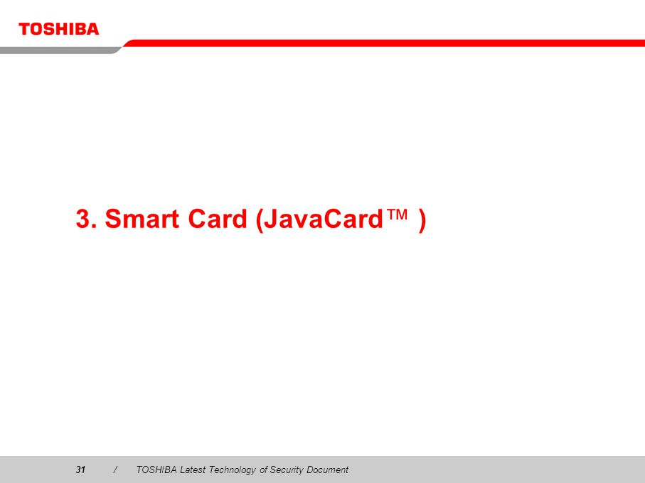 3. Smart Card (JavaCard™ )