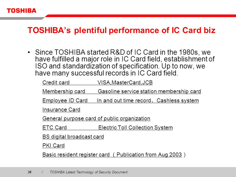 TOSHIBA's plentiful performance of IC Card biz