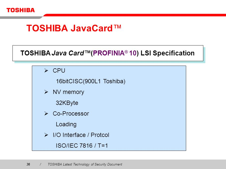 TOSHIBA Java Card™(PROFINIA® 10) LSI Specification