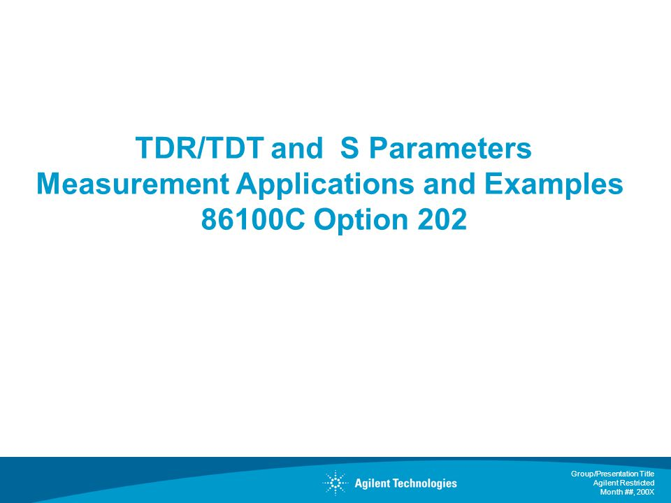 TDR/TDT and S Parameters Measurement Applications and Examples 86100C Option 202