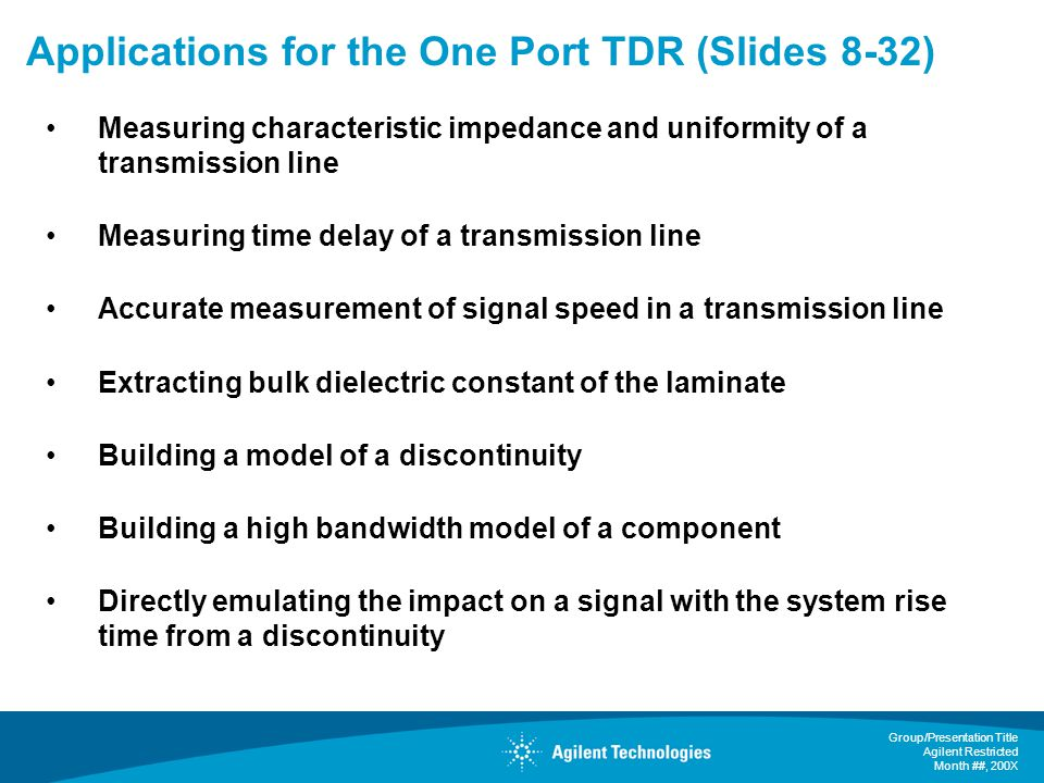 Applications for the One Port TDR (Slides 8-32)