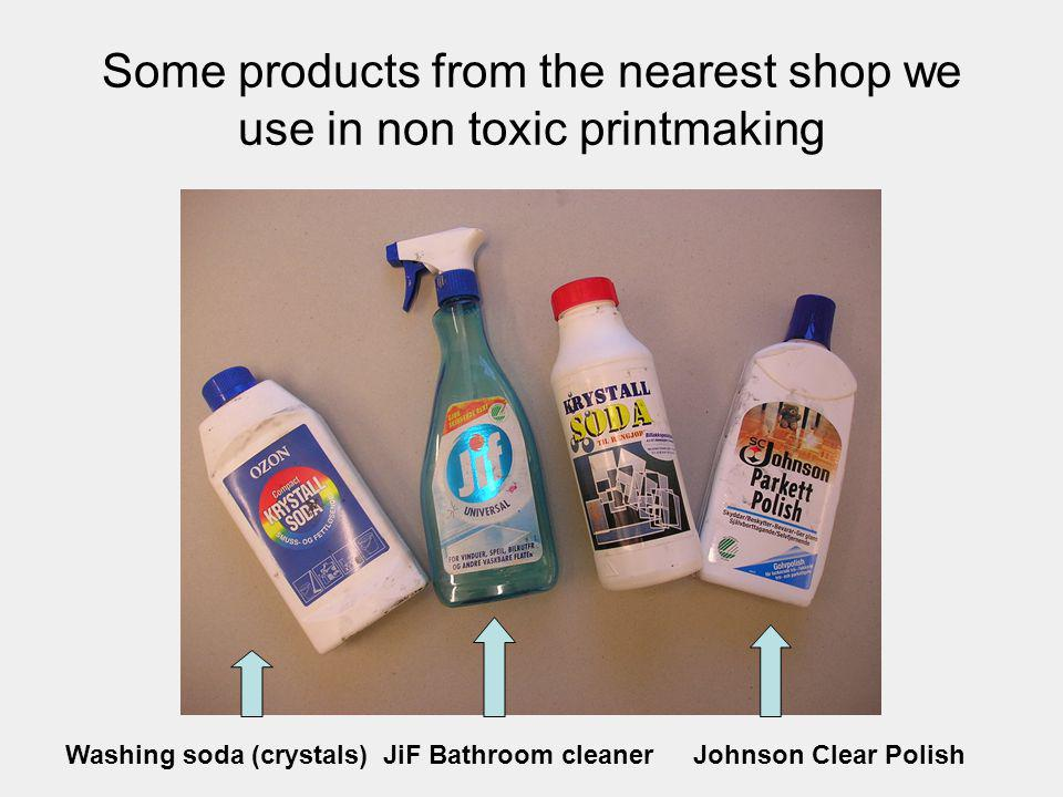 Some products from the nearest shop we use in non toxic printmaking
