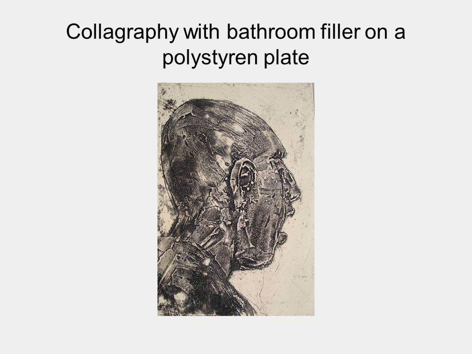 Collagraphy with bathroom filler on a polystyren plate
