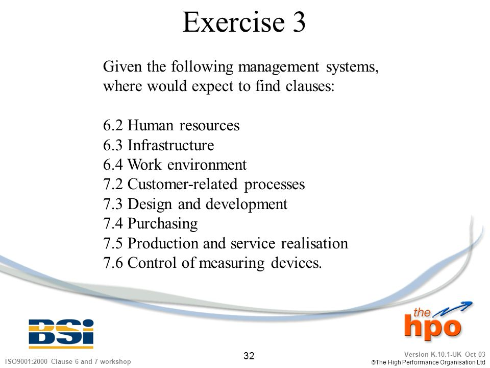 Exercise 3 Given the following management systems,