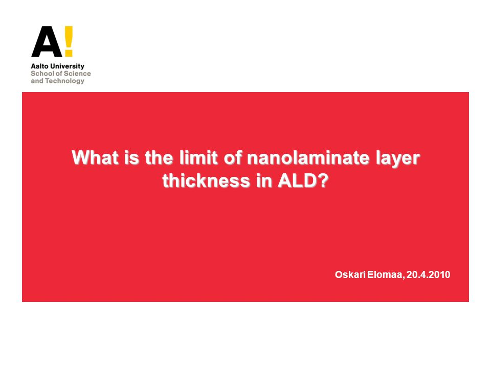 What is the limit of nanolaminate layer thickness in ALD