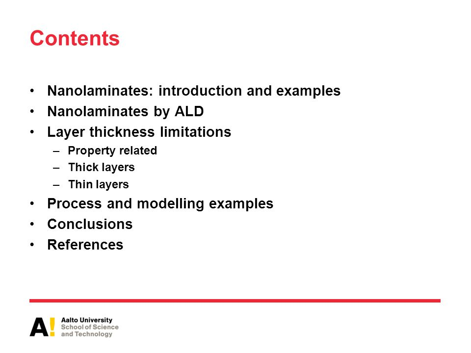 Contents Nanolaminates: introduction and examples Nanolaminates by ALD