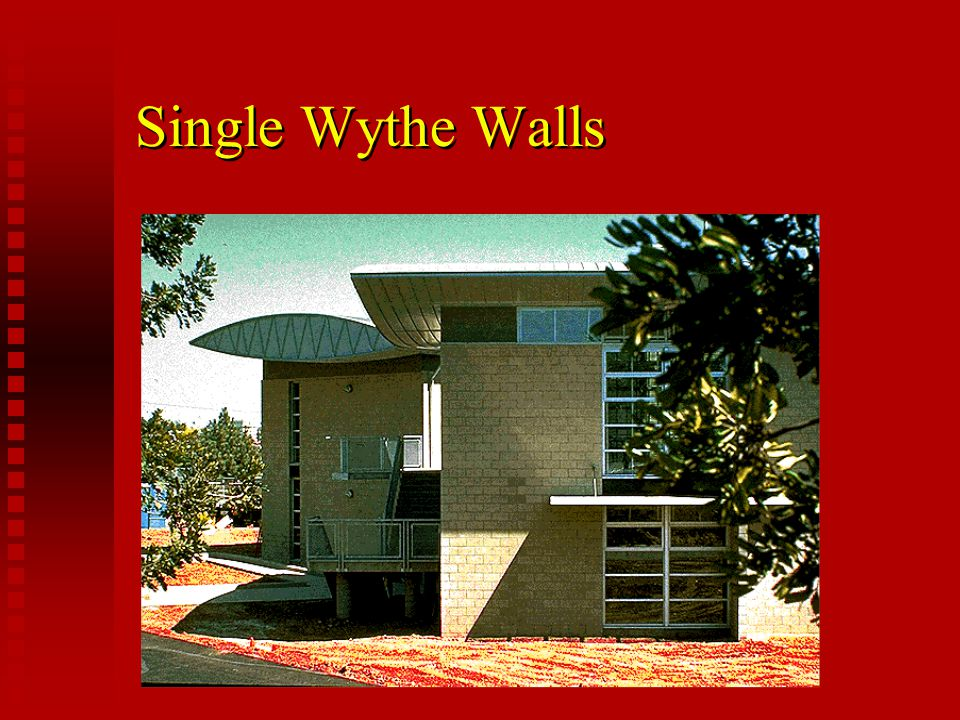 Single Wythe Walls