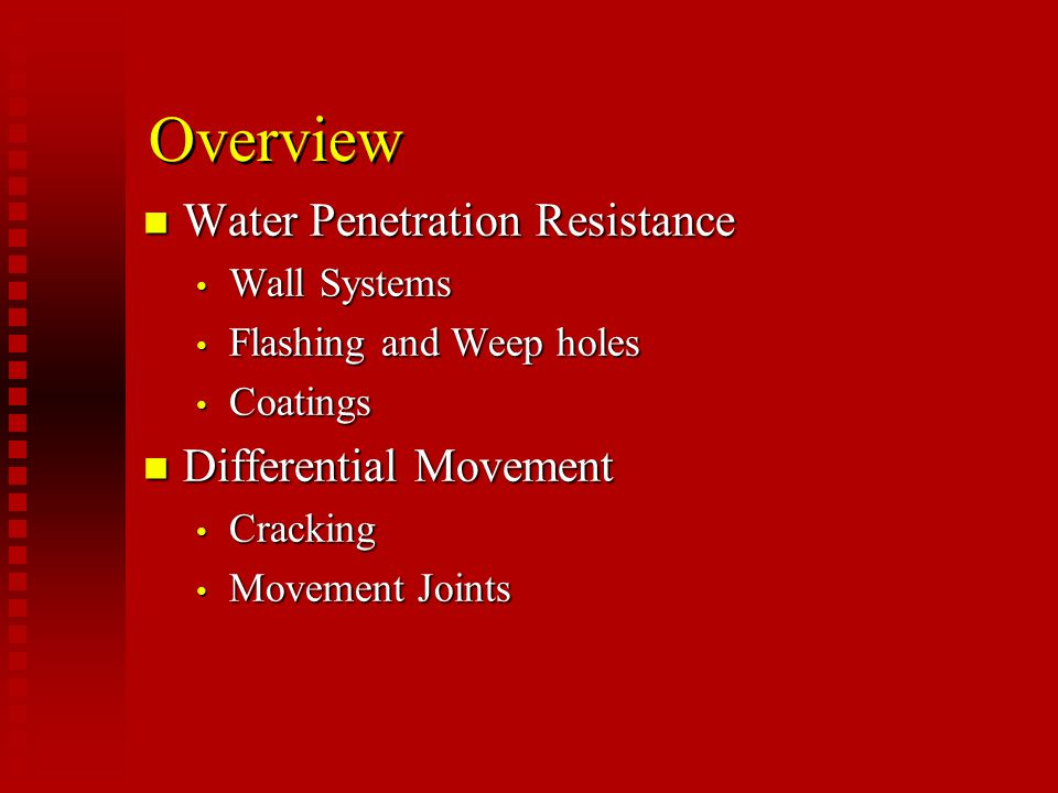Overview Water Penetration Resistance Differential Movement