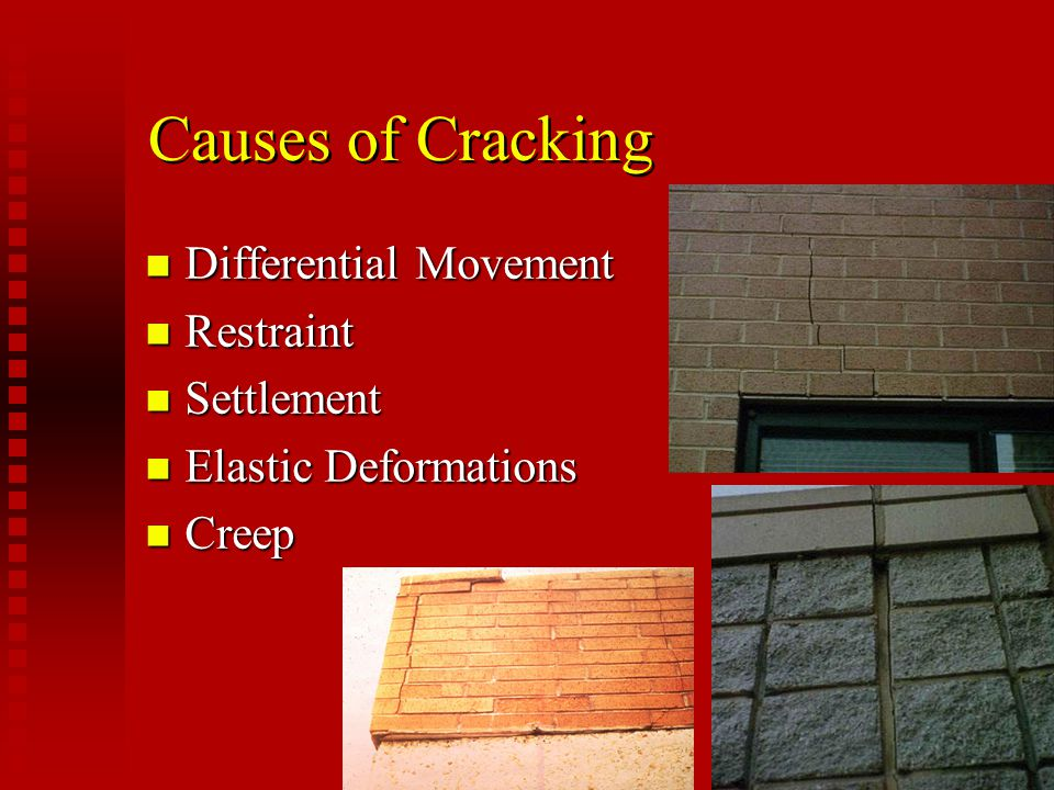 Causes of Cracking Differential Movement Restraint Settlement