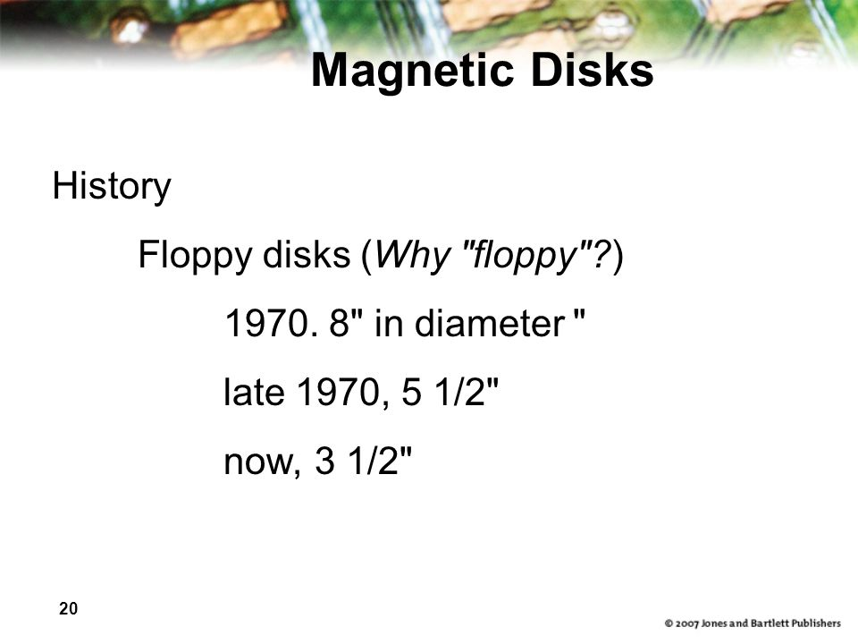 Magnetic Disks History Floppy disks (Why floppy )