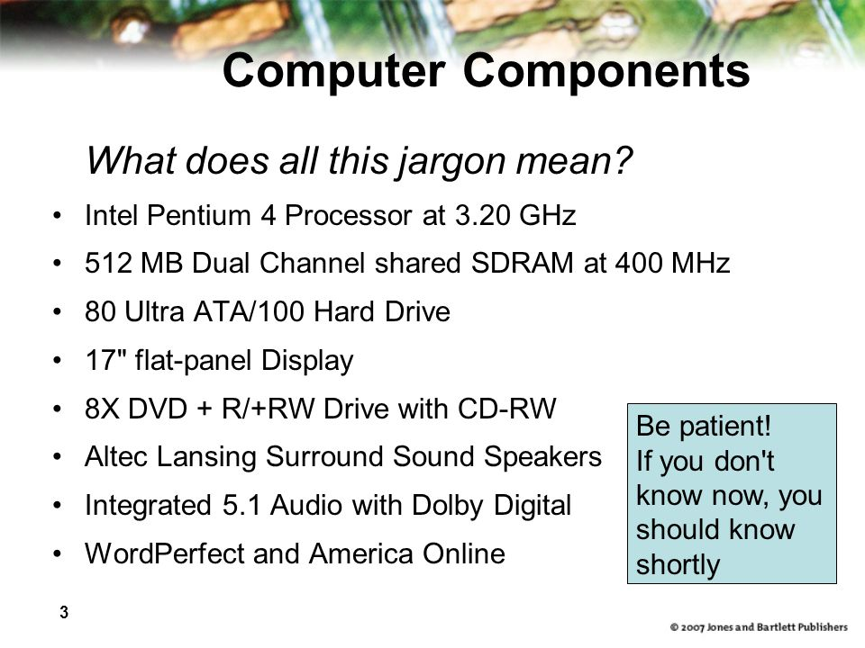 Computer Components What does all this jargon mean