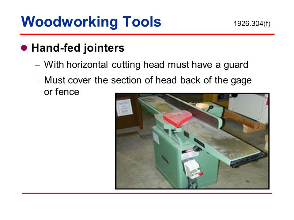 Woodworking Tools Hand-fed jointers