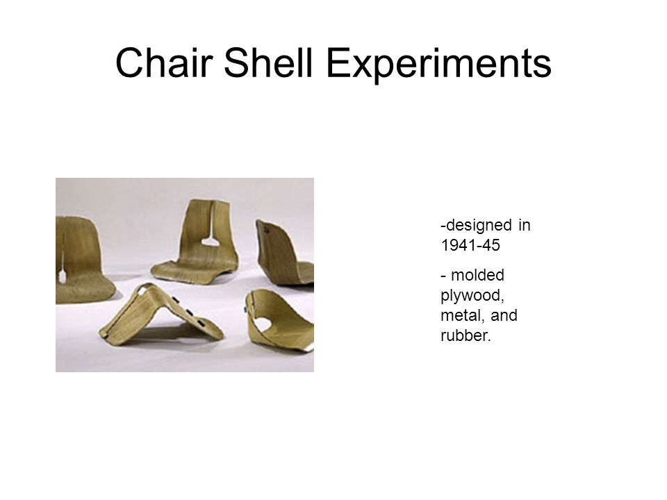Chair Shell Experiments