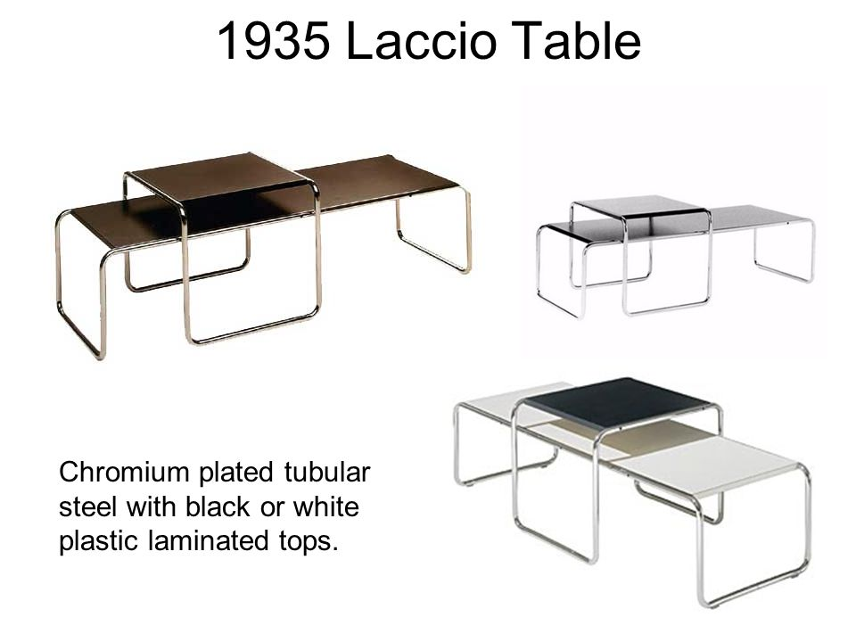 1935 Laccio Table Chromium plated tubular steel with black or white plastic laminated tops.