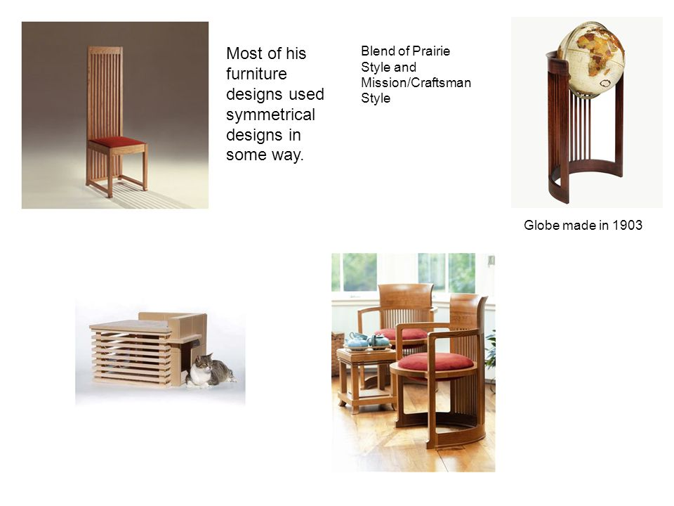 Most of his furniture designs used symmetrical designs in some way.