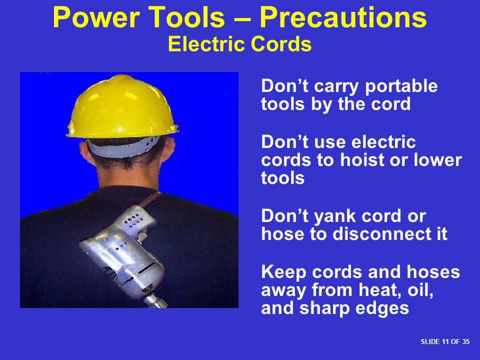 Power Tools – Precautions Electric Cords